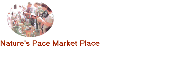 Nature's Pace Market Place